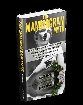 The Mammogram Myth by Rolf Hefti